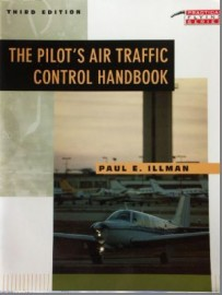 Pilots Air Traffic Control Handbook