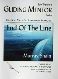 End of The Line (Tow pilot manual) by Shain