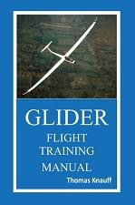 Glider Flight Training Manual