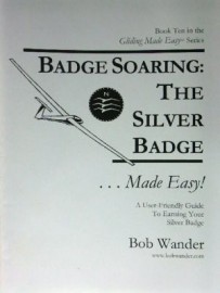 Badge Soaring, The Silver Badge by Wander