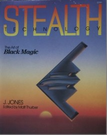 Stealth Technology: The Art Of Black Magic