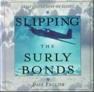 Slipping The Surly Bonds