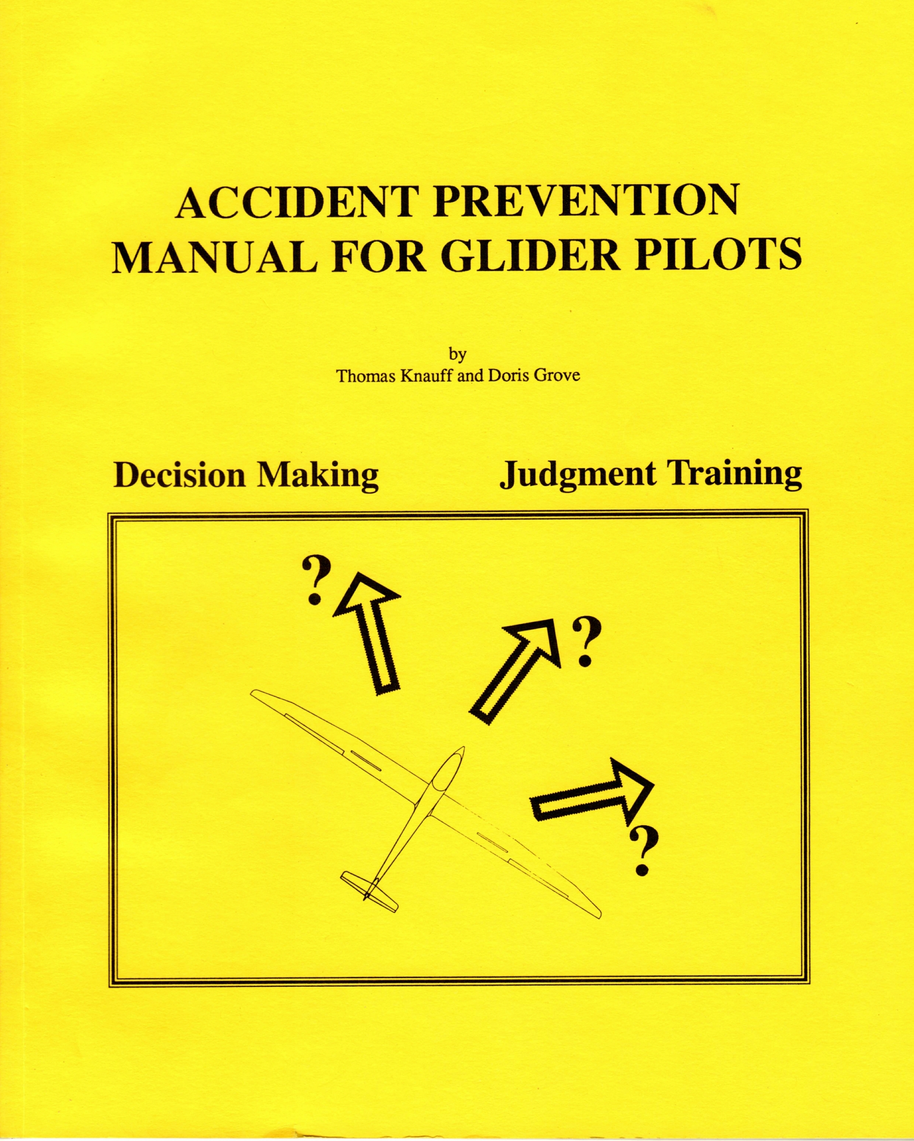 Accident Prevention Manual For Glider Pilots